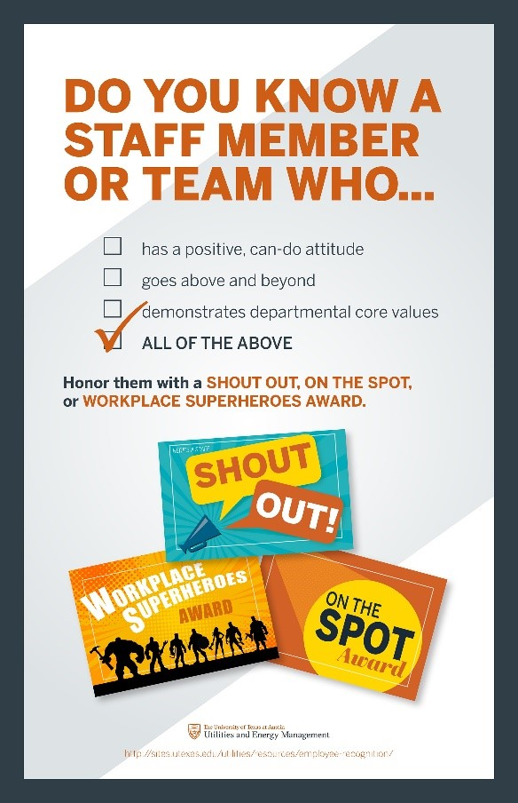 Employees are encouraged to nominate each other for going above and beyond their regular call of duty.